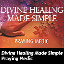 Divine Healing Made and Simple