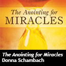 Anointing for Miracles