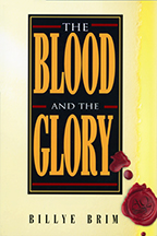 The Blood and the Glory & The Believer's Authority (Book & 3-CD Set/Booklet) by Billye Brim; Code: 9399