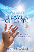 Days of Heaven on Earth, Heavenly Visitations & How to Bring Heaven to Earth (2 Books & 2 CDs) by Kevin Zadai; Code: 9443