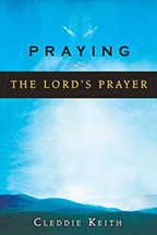 Praying the Lord's Prayer & The Supernatural Power of Prayer (Book & 3-CD Set) by Cleddie Keith; Code: 9450