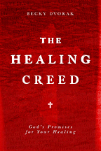 The Healing Creed (Book & 3-CD Set) by Becky Dvorak; Code: 9456