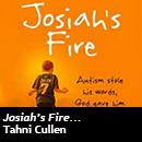 Josiah's Fire...