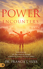 Power Encounters & Holy Spirit Encounters (Book & 3-CD Set) by Dr. Francis Sizer; Code: 9587