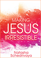 Making Jesus Irresistible (5-CD Set) by Natasha Schedrivaya; Code: 3329