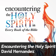 Encountering the Holy Spirit
