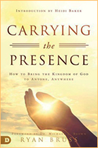 Carrying the Presence & Releasing the Kingdom (Book & 3-CD Set) by Ryan Bruss; Code: 9629