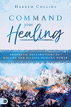 Commanding Your Healing (Book, Scripture Guide & 3-Set) by Hakeem Collins; Code: 9628