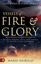 Vessels of Fire and Glory & Your Supernatural Calling (Book & 3-CD Set) by Mario Murillo; Code: 9658