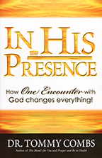In His Presence & Expect the Glory (Book & 3-CD Set) by Tommy Combs; Code: 9652