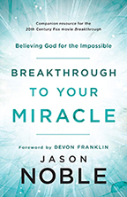 Breakthrough to Your Miracle (Book & 4-CD Set) by Jason Noble; Code: 9656