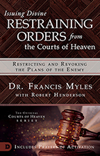Restraining Orders from Heaven (Book & 3-CD Set) by Dr. Francis Myles; Code: 9664
