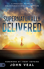 Supernaturally Delivered! (Book & 3-CD Set) by John Veal; Code: 9665