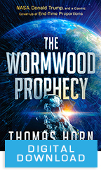 The Wormwood Prophecy (Digital Download) by Tom Horn; Code: 3499D