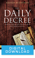 The Daily Decree & Things Change When We Decree (Digital Download) by Brenda Kunneman; Code: 9682D