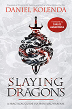 Slaying Dragons & Wielding the Supernatural (Book & 3-CD/Audio Series) by Daniel Kolenda; Code: 9683