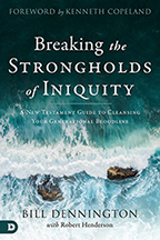 Breaking the Strongholds of Iniquity & 7 Steps to Freedom (Book & 3-CD/Audio Series) by Bill Dennington; Code: 9684