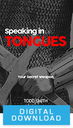 Speaking in Tongues & The Power of Praying in Tongues (Digital Download) by Todd Smith; Code: 9690D