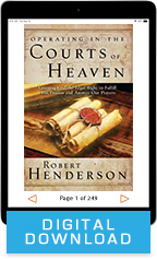 Operating in the Courts of Heaven (Digital Download) by Robert Henderson; Code: 9368D