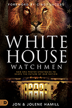 White House Watchmen & 20 Prophecies for the 2020s (Book & 3-CD/Audio Series) by Jon & Jolene Hamill; Code: 9700