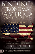 Binding the Strongman Over America & the Nations (Book, 3-CD/Audio Series, Writ & Decree) by John Benefiel; Code: 9702