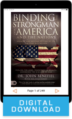 Binding the Strongman Over America & the Nations (Digital Download) by John Benefiel; Code: 9702D