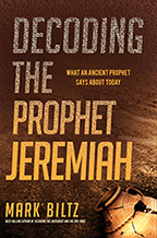 Decoding the Prophet Jeremiah & 7 Revelations for this Generation (Book & 4-CD/Audio Series) by Mark Biltz; Code: 9706