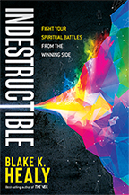 Indestructible & 9 Keys to Seeing in the Spirit (Book, 3-CD/Audio Series & Guide) by Blake Healy; Code: 9701