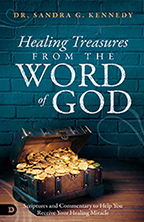 Healing Treasures from the Word of God (Book, 3-CD/Audio Series & DVD) by Dr. Sandra Kennedy; Code: 9720