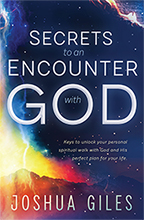 Secrets to an Encounter with God Package (Book, 3-CD/Audio Series & CD/Audio) by Joshua Giles; Code: 9752