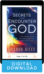 Secrets to an Encounter with God Package (Digital Download) by Joshua Giles; Code: 9752D