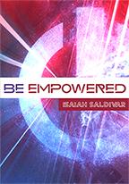 Be Empowered (4-CD/Audio Series) by Isaiah Saldivar; Code: 3687