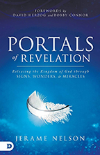 Portals of Revelation & Living Under an Open Heaven (Book & 3-CD/Audio Series) by Jerame Nelson; Code: 9753
