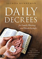 Daily Decrees for Family & No More Interruptions to Answered Prayer (Book & 3-CD Series) by Brenda Kunneman; Code: 9761
