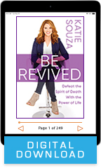 Be Revived, Speak Life & The Power of Communion (Digital Download) by Katie Souza & Janie DuVall; Code: 9705D