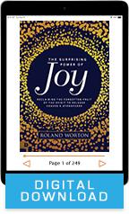 The Surprising Power of Joy & Joy: Your Secret Weapon (Digital Download) by Roland Worton; Code: 9770D