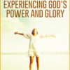 Experiencing God's Power and Glory & Show Us Your Glory (4-CD/Audio Series & Book) by Diane Nutt & Robert Henderson; Code: 9766